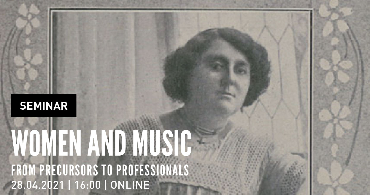Seminar | Women and music: from precursors to professionals