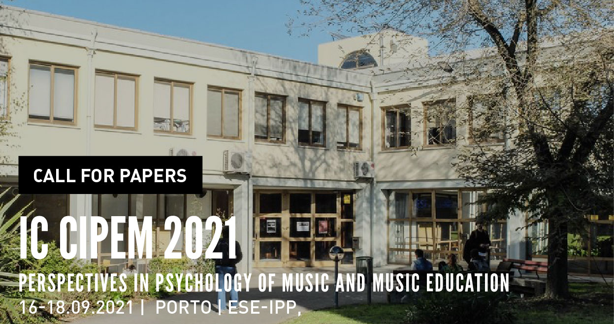 Call for Papers | IC CIPEM 2021: Perspectives in Psychology of Music and Music Education
