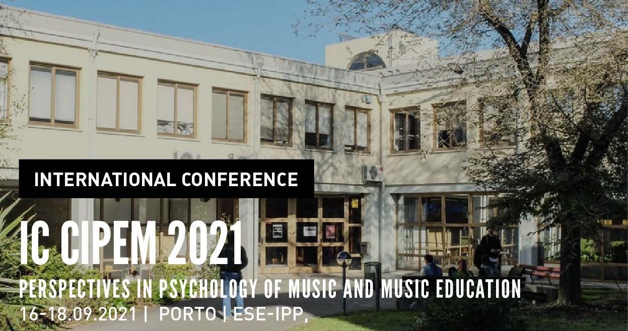 International Conference | IC CIPEM 2021: Perspectives in Psychology of Music and Music Education