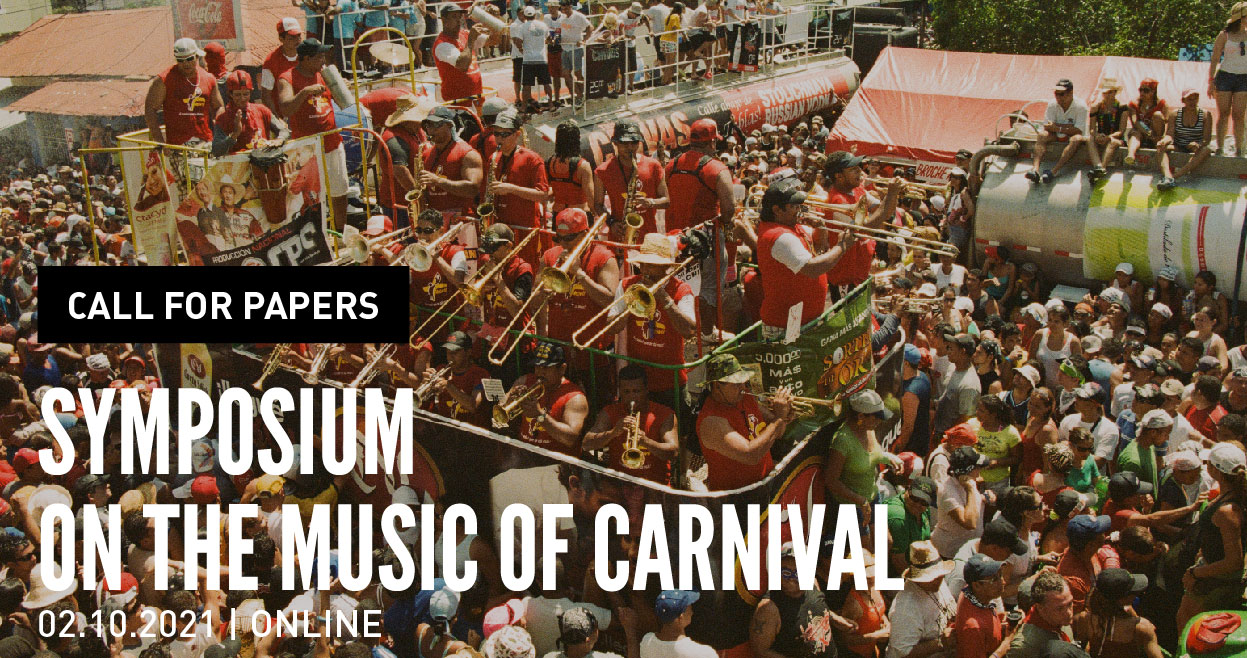 Call for Papers | Symposium on the Music of Carnival