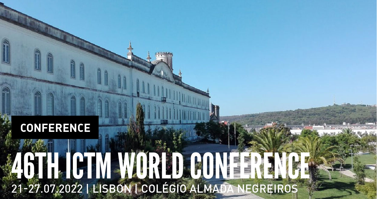 Conference | 46th ICTM World Conference