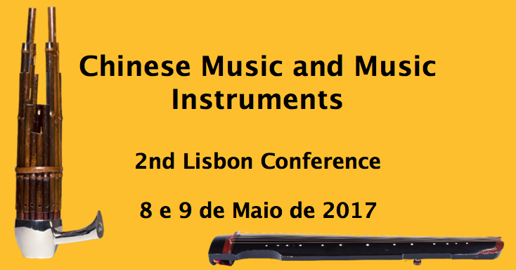 Chinese Music and Musical Instruments - 2.ª Conferência de Lisboa