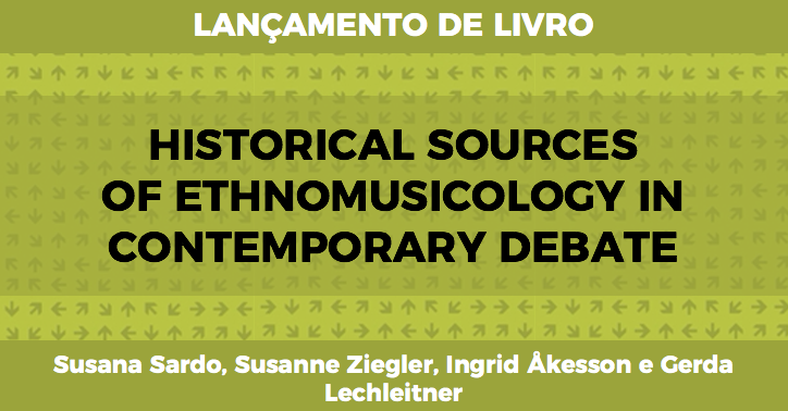 Historical Sources of Ethnomusicology in Contemporary Debate