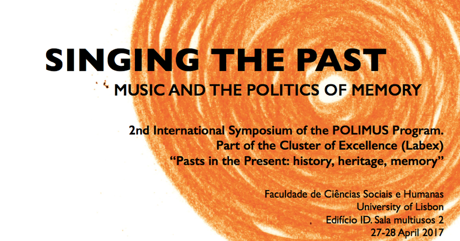 Singing the Past - Music and the Politics of Memory