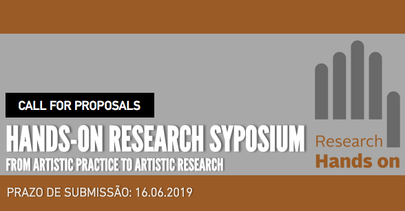 Call for Proposals - Hands-On Research Symposium: from artistic practice to artistic research